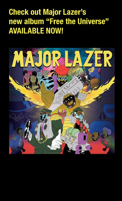 Check out Major Lazer's new album 'Free the Universe' available now!