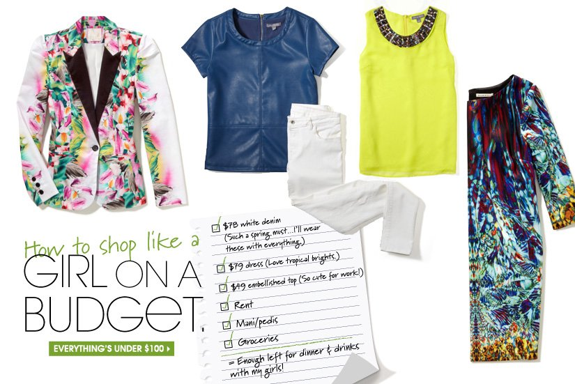 How to shop like a GIRL ON A BUDGET. EVERYTHING'S UNDER $100.