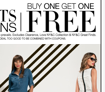 Shop our Semi Annual Pant event.  All Pants and Jeans are Buy One Get One Free!