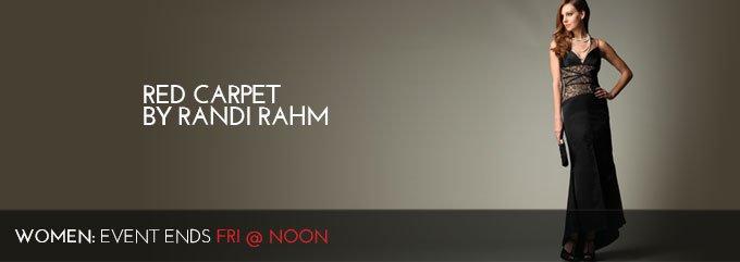 RED CARPET BY RANDI RAHM
