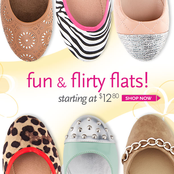 Fun and Flirty Flats! Starting at $12.80 - SHOP NOW!