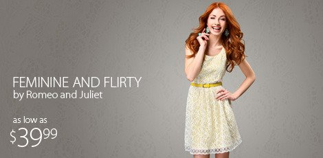 feminine and flirty by romeo and juliet