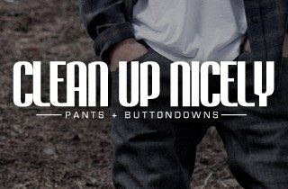 Clean Up Nicely: Pants + Buttondowns