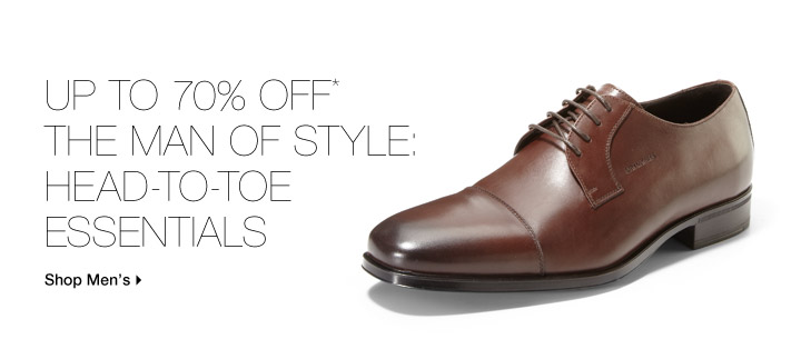 Up To 70% Off* The Man Of Style: Head-To-Toe Essentials