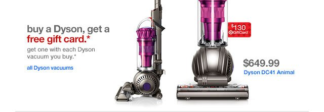 Buy a Dyson, get a free gift card.*