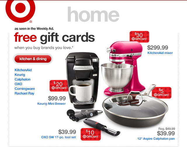 As seen in the Weekly Ad. FREE GIFT CARDS. When you buy brands you love.*