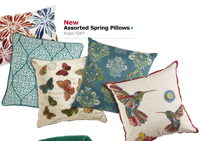 New Assorted Spring Pillows From $24.95