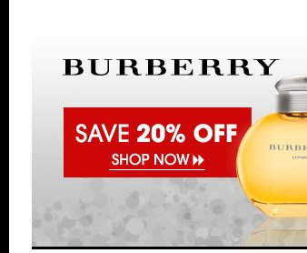 Save 20% OFF Burberry Fragrances
