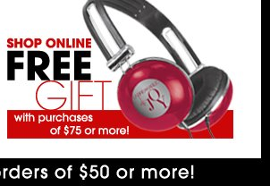 Shop online and receive a Free Gift with purchases of $75 or more!