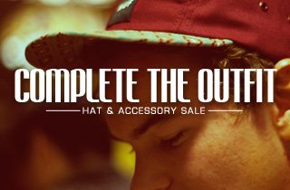 Complete The Outfit: Accessory Sale
