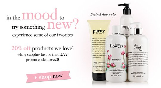 in the mood to try something new? experience some of our favorites - 20% off products we love* while supplies last or thru 2/22 - promo code: love20 - limited time only! - shop now
