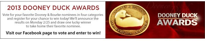 2013 Dooney Duck Awards. Vote for your favorite D&B nominees in four categories and register for your chance to win today! Visit our Facebook page to vote and enter to win!