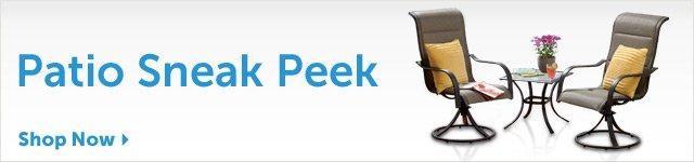 Patio Sneak Peek - Shop Now