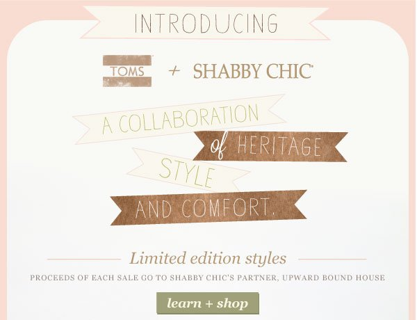 Introducing TOMS + Shabby Chic - Shop and learn