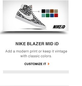 NIKE BLAZER MID iD | Add a modern print or keep it vintage with classic colors. | CUSTOMIZE IT