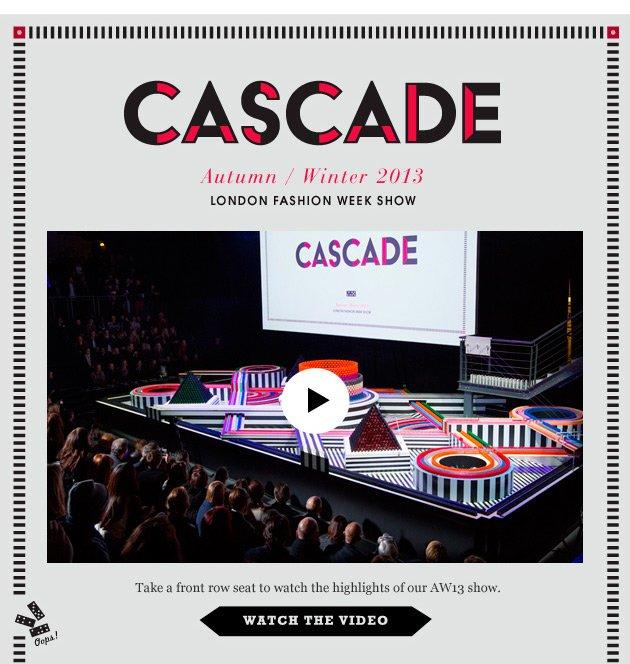 Cascade AW13 LFW show