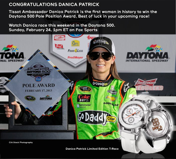 Tissot Ambassador Danica Patrick is the first women in history to win the Daytona 500 Pole Position Award