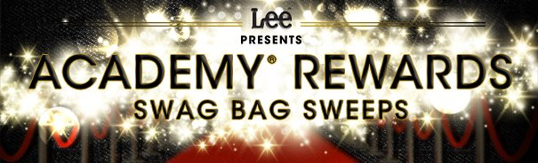 LEE PRESENTS ACADEMY® REWARDS SWAG BAG SWEEPS