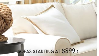 SOFAS STARTING AT $899