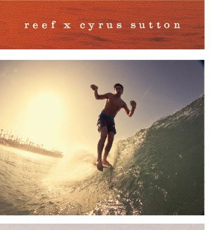 reef x cyrus sutton