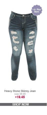 Heavy Stone Skinny Jean