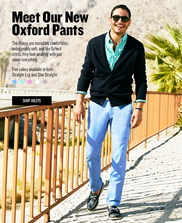 Meet Our New Oxford Pants