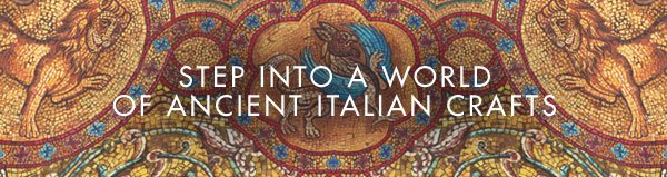 Step into a world of ancient Italian crafts