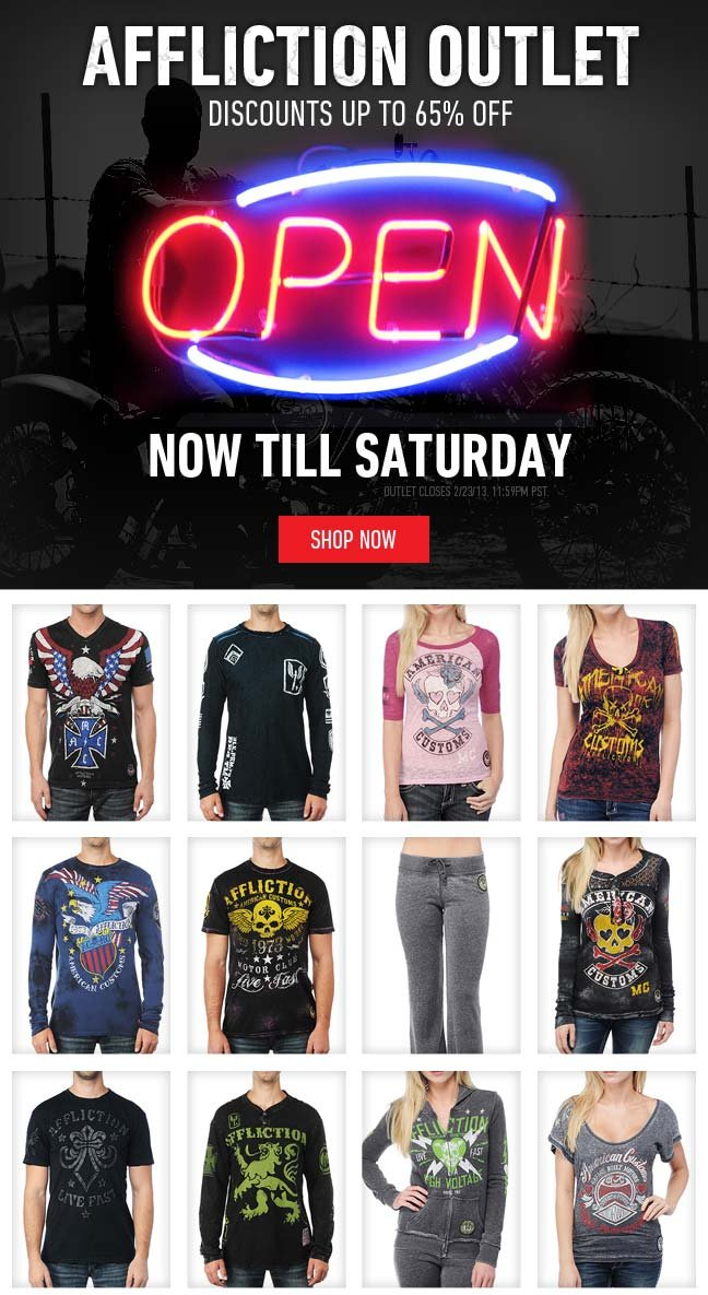 Affliction Outlet Now Open- Save up to 65%!