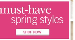 Shop must-have style for spring now