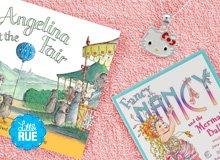 All Her Favorites Hello Kitty, <i>Fancy Nancy</i>, & More