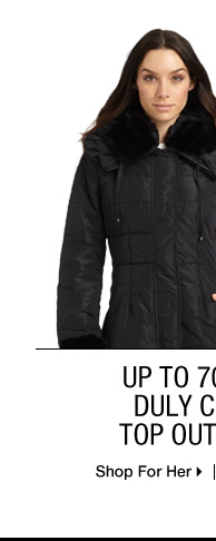 Up To 70% Off* Duly Coated...Shop For Her