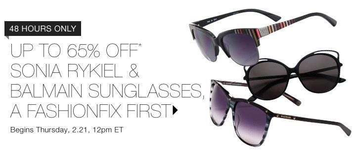 Up To 65% Off* Sonia Rykiel & Balmain Sunglasses...Shop Now