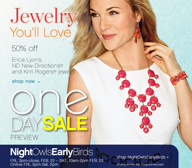 One Day Sale. Jewelry you'll love. Shop now.