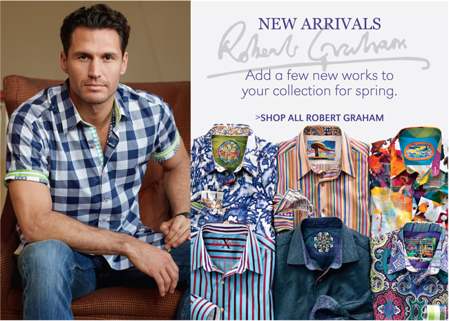 ROBERT GRAHAM | NEW ARRIVALS | ADD A FEW NEW WORKS TO YOUR COLLECTION FOR SPRING. | SHOP ALL ROBERT GRAHAM