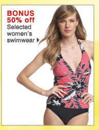 BONUS 50% off  Selected women's swimwear