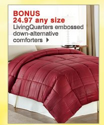 BONUS 24.97  any size LivingQuarters embossed down-alternative comforters