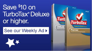 Save  $10 on TurboTax Deluxe or higher. See our Weekly Ad.