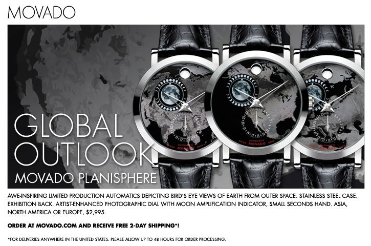 GLOBAL OUTLOOK MOVADO PLANISPHERE - ORDER AT MOVADO.COM AND RECEIVE FREE 2-DAY SHIPPING*!