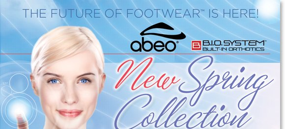 Shop the new ABEO B.I.O.system Spring Collection, new styles have arrived! Experience the revolutionary custom 3-D fit comfort of the world's most comfortable sandal brand. Featuring built-in orthotics, enjoy reduced shock and stress on joints, increased stability, and the ultimate style! Exclusively available at The Walking Company.