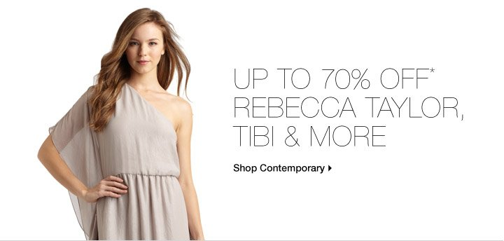Up To 70% Off* Rebecca Taylor, Tibi & More