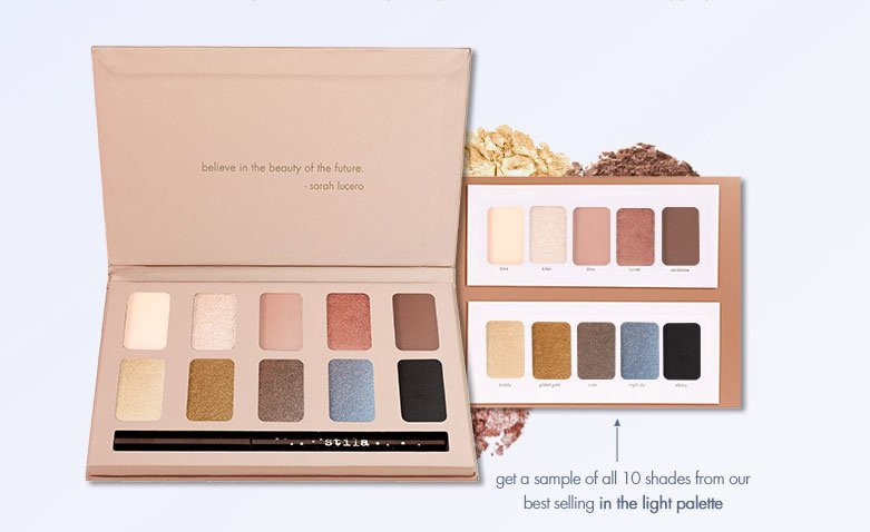 get a sample of all 10 shades from our best selling in the light palette