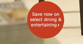 Save now on select dining & entertaining
