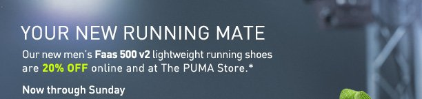YOUR NEW RUNNING MATE - Our new men's Faas 500 v2 lightweight running shoes are 20% OFF online and at The PUMA Store.*