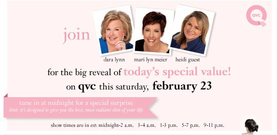 join dara lynn, mari lyn meier and heidi guest for the big reveal of today's special value! on qvc this saturday, febraury 23
