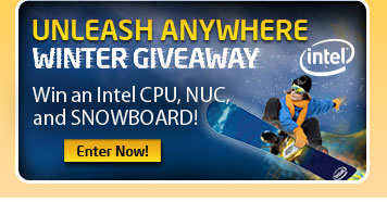 UNLEASH ANYWHERE WINTER GIVEAWAY. Win an Intel CPU, NUC, and SNOWBOARD! Enter Now!