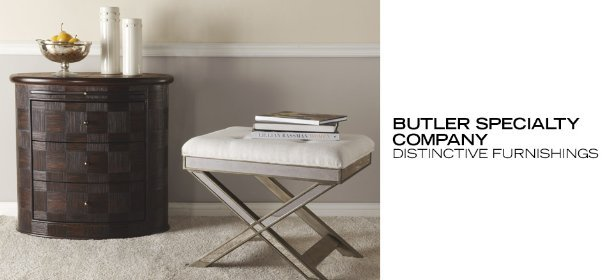 BUTLER SPECIALTY COMPANY: DISTINCTIVE FURNISHINGS, Event Ends February 27, 9:00 AM PT >