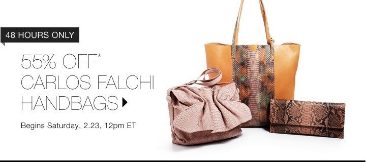 55% Off* Carlos Falchi Handbags…Shop Now