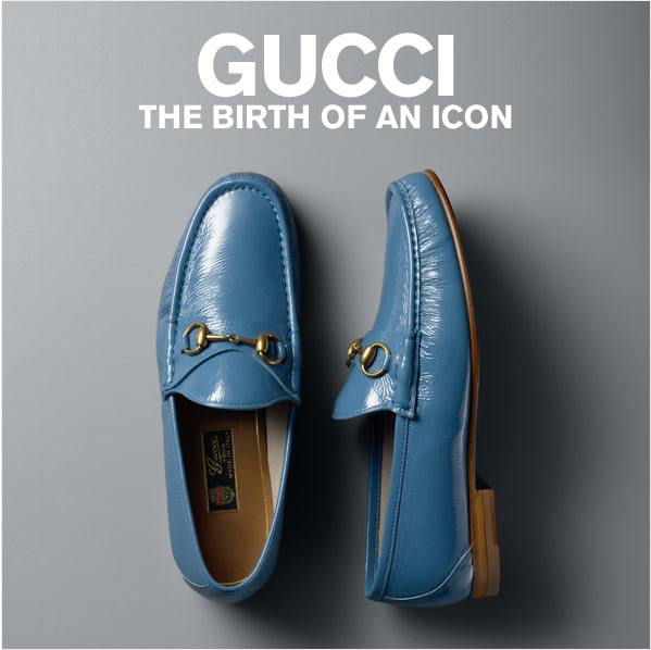 GUCCI: THE BIRTH OF AN ICON