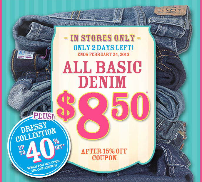 All Basic Denim $8.50!