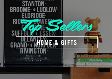 Shop Top Sellers: Home & Gifts